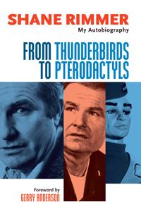 From Thunderbirds To Pterodactyls hardback